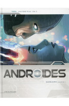 Androides t11 - marlowe chapitre 1